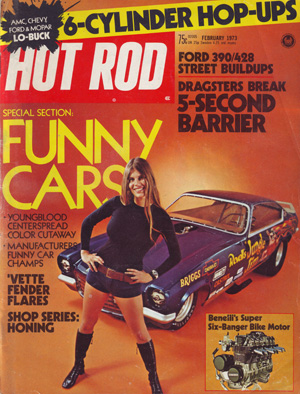 Hot Rod February 1973 Photo by Mike Brenner